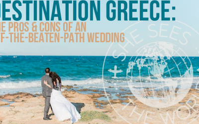 Destination Greece: The Pros and Cons of an Off-The-Beaten-Path Wedding
