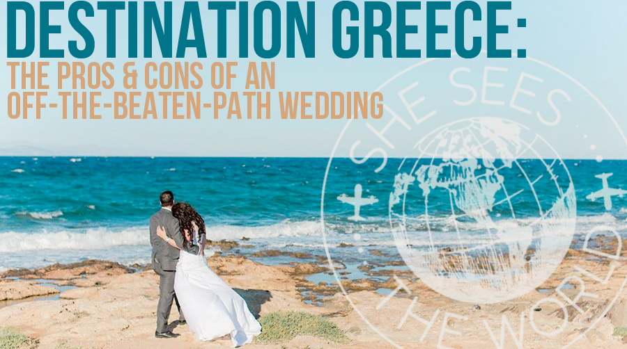 Destination Greece Pros Amp Cons Of An Off The Beaten Path