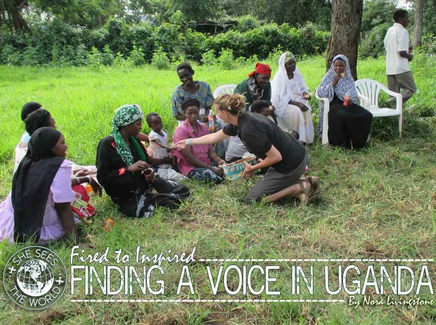 Fired to Inspired – Finding a Voice in Uganda