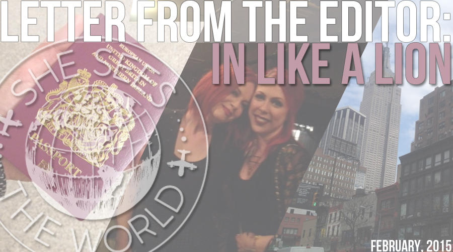 In Like a Lion – Letter From The Editor