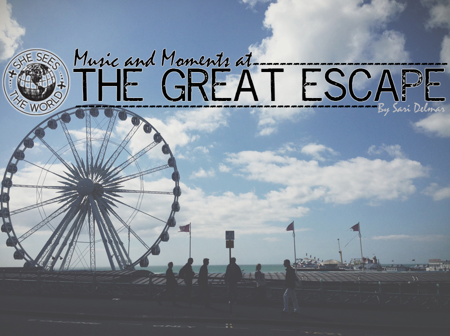 Music and Moments at The Great Escape